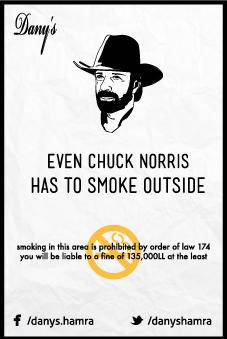 Even Chuck Norris Has to Smoke Outside