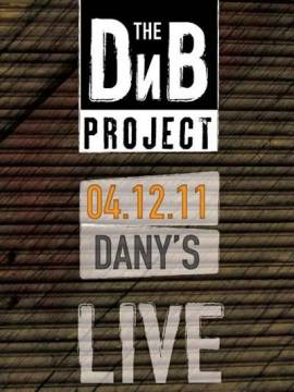 The DnB Project live at Dany's