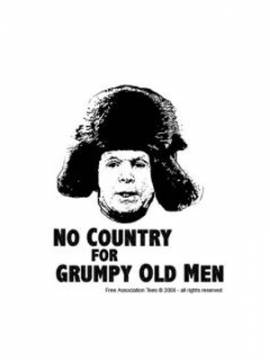 No Country for Grumpy Old Men