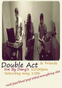 Double Act & Friends(many friends)