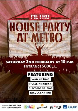 The House Party at Metro Al Madina