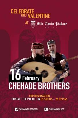 Valentine with Chehade Brothers at Mir Amin Palace Hotel