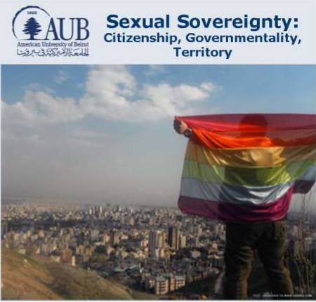 Sexual Sovereignty: Citizenship, Governmentality, Territory Talk at AUB