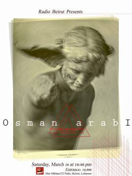 Radio Beirut Presents Osman Arabi