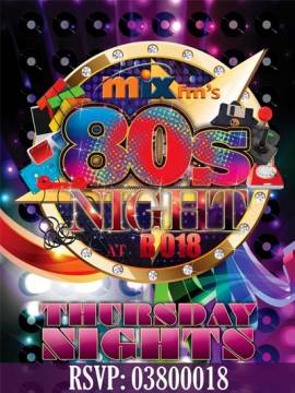 Mix FM's 80's Night at B018