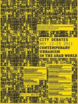 City Debates 2011: Contemporary Urbanism in the Arab World